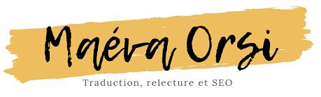 Traductrice anglais français – Maéva Orsi